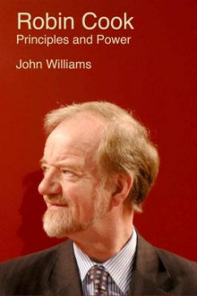 Robin Cook: Principles and Power av John Williams (Innbundet)