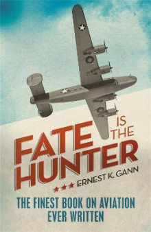 Fate is the Hunter av Ernest K. Gann (Heftet)