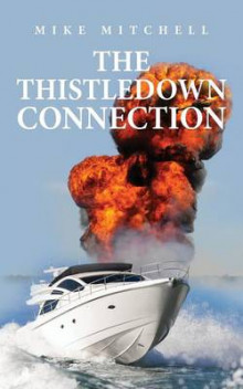 The Thistledown Connection av Mike Mitchell (Heftet)