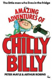 The Amazing Adventures of Chilly Billy av Peter Mayle (Heftet)