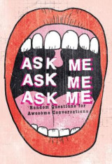 Omslag - Ask Me, Ask Me, Ask Me