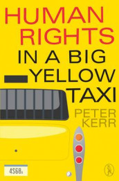 Human Rights in a Big Yellow Taxi av Kerr Peter (Heftet)