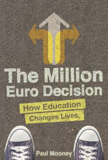 The Million Euro Decision av Paul Mooney (Heftet)