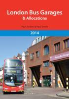 London Bus Garages and Allocations av Jordan Paul og Dr. Paul Smith (Heftet)