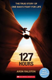 127 Hours av Rob Smith (Blandet mediaprodukt)