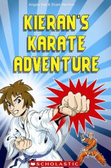 Kieran's Karate Adventure av Angela Salt og Stuart Harrison (Heftet)