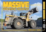 Omslag - Massive Wheeled Loaders: Caterpillar, Leibherr, Volvo Part One