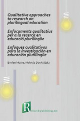 Omslag - Qualitative Approaches to Research on Plurilingual Education / Enfocaments Qualitatius per a la Recerca en Educacio Plurilingue / Enfoques Cualitativos para la Investigacion en Educacion Plurilingue