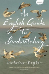 English Guide to Birdwatching av Nicholas Royle (Heftet)