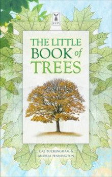 The Little Book of Trees av Caz Buckingham og Andrea Pinnington (Innbundet)