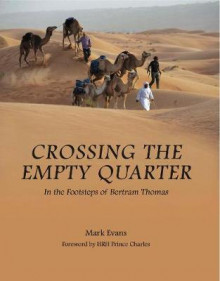 Crossing the Empty Quarter av Mark Evans (Innbundet)