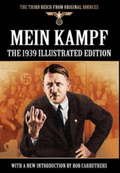 Mein Kampf - The 1939 Illustrated Edition av Adolf Hitler (Innbundet)