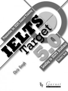IELTS Target 5.0: Preparation for IELTS General Training - Leading to IELTS Academic 2013 av Chris Gough (Heftet)