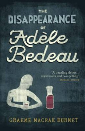 The Disappearance Of Adele Bedeau av Graeme Macrae Burnet (Heftet)