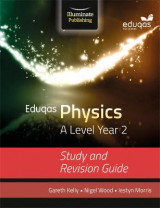 Omslag - Eduqas Physics for A Level Year 2: Study and Revision Guide