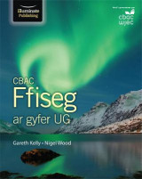 Omslag - CBAC Ffiseg ar gyfer UG (WJEC Physics for AS Student Book)