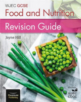 Omslag - Wjec GCSE Food and Nutrition: Revision Guide