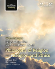 WJEC/Eduqas Religious Studies for A Level Year 1 & AS - Philosophy of Religion and Religion and Ethics av Richard Gray og Karl Lawson (Heftet)