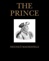 The prince av Niccolò Machiavelli (Innbundet)