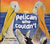 The Pelican Who Couldn't av Neil Griffiths (Heftet)