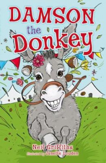 Damson the Donkey av Neil Griffiths (Heftet)