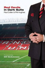 Red Devils in Dark Suits av Paul Collier og Phil Hughes (Heftet)