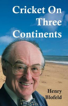 Cricket on Three Continents av Henry Blofeld (Heftet)