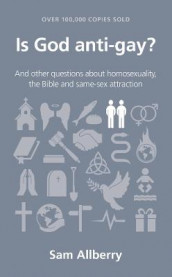 Is God anti-gay? av Sam Allberry (Heftet)