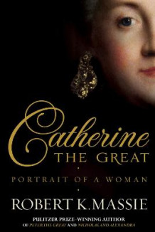 Catherine the Great av Robert K. Massie (Innbundet)