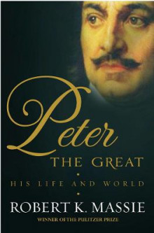 Peter the Great av Robert K. Massie (Innbundet)