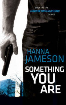 Something You Are av Hanna Jameson (Innbundet)