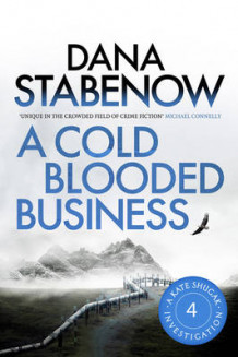 A Cold Blooded Business av Dana Stabenow (Heftet)