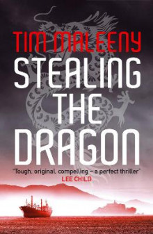 Stealing the Dragon av Tim Maleeny (Heftet)