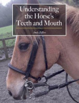 Omslag - Understanding the Horse's Teeth and Mouth