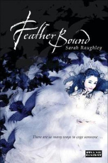 Feather Bound av Sarah Raughley (Heftet)