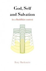Omslag - God, Self and Salvation in a Buddhist Context