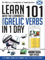 Omslag - Learn 101 Scottish Gaelic Verbs in 1 Day with the Learnbots