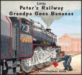 Omslag - Peter's Railway Grandpa Goes Bananas