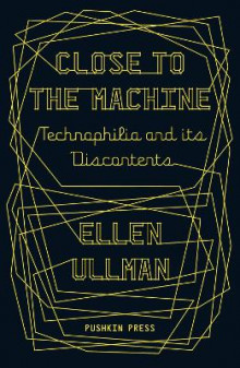 Close to the Machine av Ellen Ullman (Heftet)