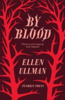 By Blood av Ellen Ullman (Heftet)