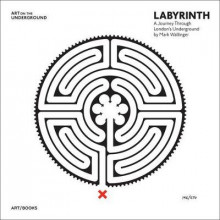Labyrinth av Will Self, Mark Wallinger, Marina Warner, Christian Wolmar og Tamsin Dillon (Innbundet)