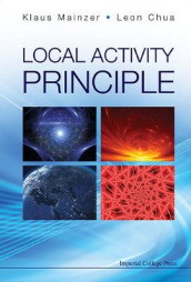 Local Activity Principle: The Cause Of Complexity And Symmetry Breaking av Leon O Chua og Klaus Mainzer (Innbundet)