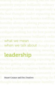What We Mean When We Talk About Leadership 2015 av Stuart Crainer og Des Dearlove (Heftet)