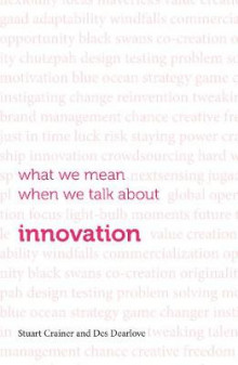 What We Mean When We Talk About Innovation 2016 av Des Dearlove og Stuart Crainer (Heftet)