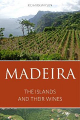 Omslag - Madeira: The Islands and Their Wines 2016