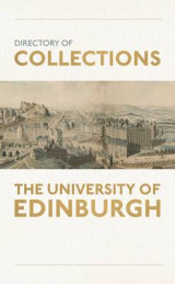 Omslag - Directory of Collections at the University of Edinburgh