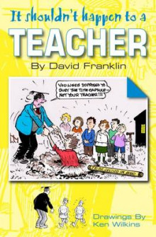 It Shouldn't Happen to a Teacher av David Franklin (Heftet)