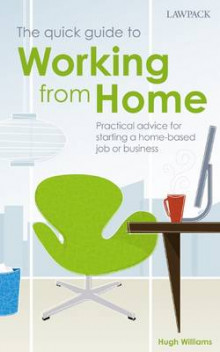 The Quick Guide to Working from Home av Hugh Williams (Heftet)