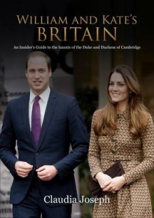 William and Kate's Britain av Claudia Joseph (Heftet)