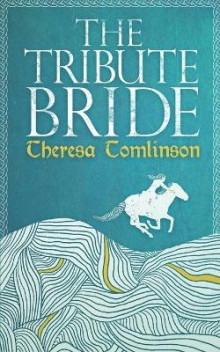 The Tribute Bride av Theresa Tomlinson (Heftet)